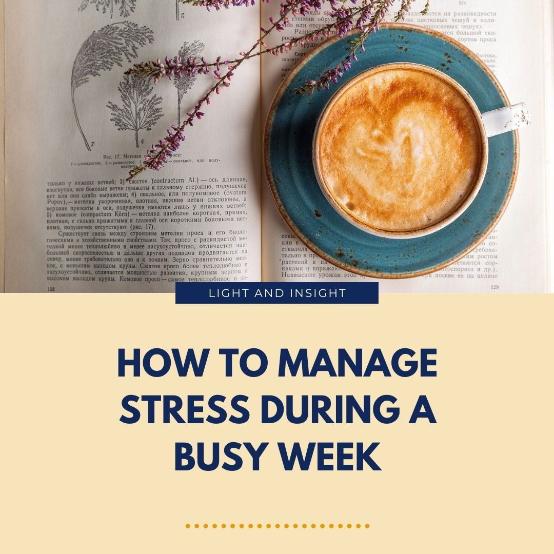 How to Manage Stress During a Busy Week Article